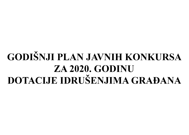 Godisnji plan javnih konkursa za 2020. godinu-dotacije udruzenjima gradjana